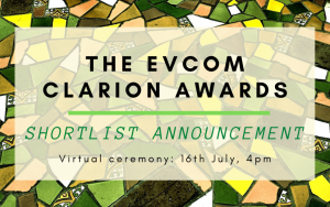Sign that reads 'EVCOM CLARION AWARDS SHORTLIST ANNOUNCEMENT'